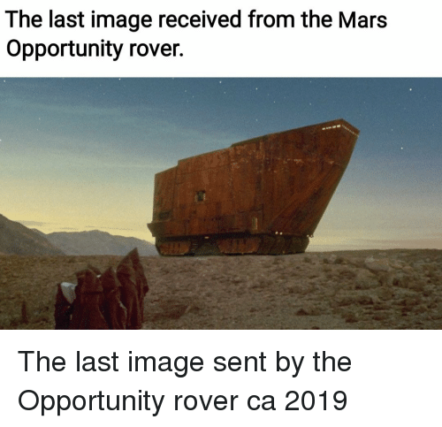 Image, Mars, and Opportunity: The last image received from the Mars  Opportunity rover. The last image sent by the Opportunity rover ca 2019
