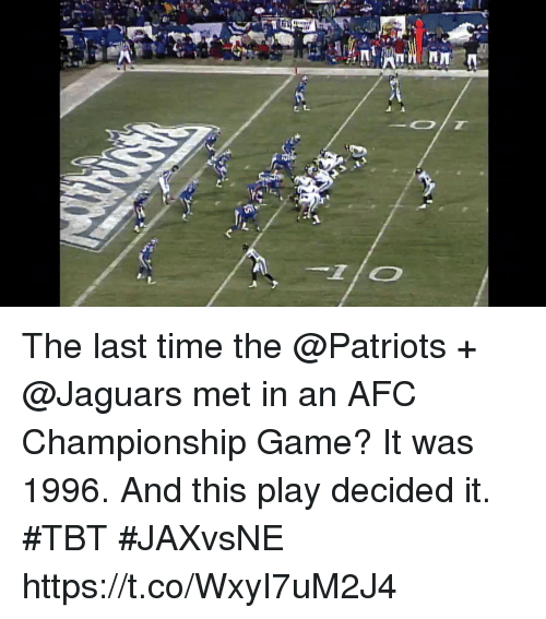 Afc Championship: The last time the @Patriots + @Jaguars met in an AFC Championship Game?  It was 1996. And this play decided it. #TBT #JAXvsNE https://t.co/WxyI7uM2J4