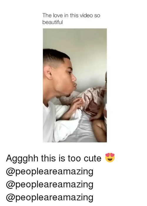 Beautiful, Cute, and Love: The love in this video so  beautiful Aggghh this is too cute 😍 @peopleareamazing @peopleareamazing @peopleareamazing
