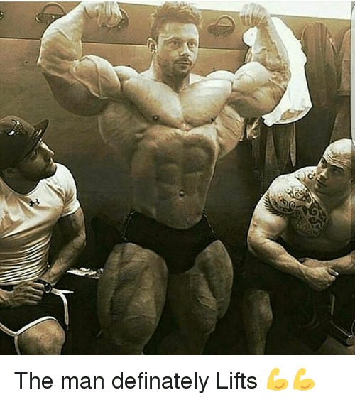 Definately: The man definately Lifts 💪💪