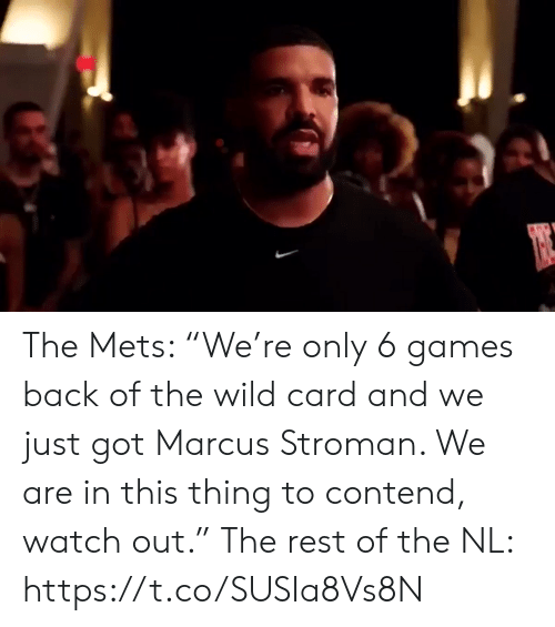 """Mets: The Mets: """"We're only 6 games back of the wild card and we just got Marcus Stroman. We are in this thing to contend, watch out.""""  The rest of the NL: https://t.co/SUSIa8Vs8N"""