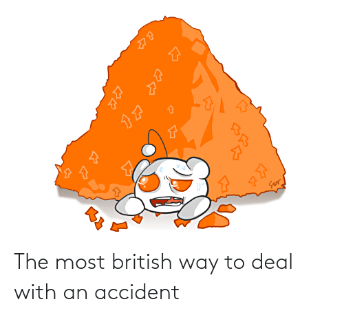 Accident: The most british way to deal with an accident