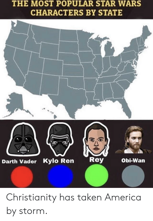 obi: THE MOST POPULAR STAR WARS  CHARACTERS BY STATE  Rey  Obi-Wan  Darth Vader Kylo Ren Christianity has taken America by storm.