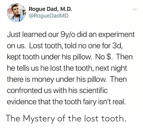 Lost: The Mystery of the lost tooth.