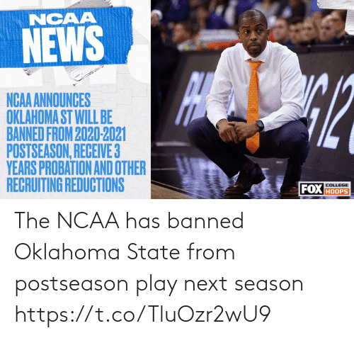 play: The NCAA has banned Oklahoma State from postseason play next season https://t.co/TluOzr2wU9