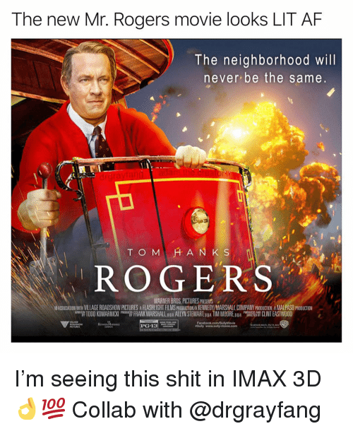 """Lit AF: The new Mr. Rogers movie looks LIT AF  The neighborhood will  never be the same  ド, ROGERS  WARNER BROS,PICTURES PRESEHNTS  ASSOCATION WITH VILLAGE ROADSHOW PICTURES A FLASHLIGHT FILMS PRODUCTION/A KENNEDY/MARSHALL COMPANY PRODUCTION A MALPASO PRODUCTION  팹 TODO KOMARNICKI """"T FRANK MARSHALL Doa ALLYN SI EV ARĪ pga TIM MOORE pga """"W CLINT EAST OOD  CTED B I'm seeing this shit in IMAX 3D👌💯 Collab with @drgrayfang"""