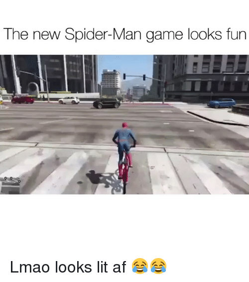 Af, Funny, and Lit: The new Spider-Man game looks fun Lmao looks lit af 😂😂