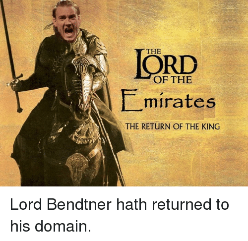 return of the king: THE  OF THE  minates  THE RETURN OF THE KING Lord Bendtner hath returned to his domain.