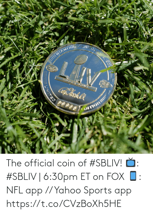 fox: The official coin of #SBLIV!  📺: #SBLIV | 6:30pm ET on FOX 📱: NFL app // Yahoo Sports app https://t.co/CVzBoXh5HE