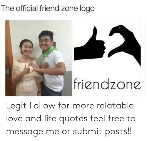 Friend Zone Logo: The official friend zone logo  friendzone Legit  Follow for more relatable love and life quotes     feel free to message me or submit posts!!