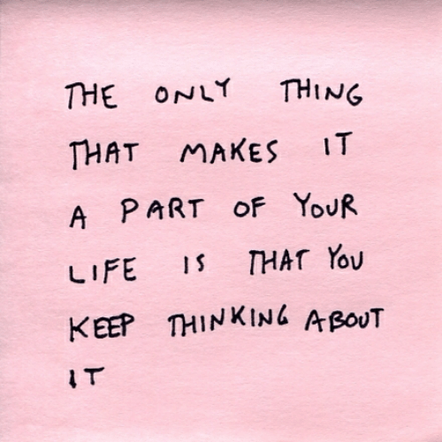 Thing, Thinking, and Bout: THE ONL THING  THAT MAKES IT  A PART oF YouR  KEEP THINKING A BoUT