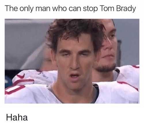 Bradying: The only man who can stop Tom Brady Haha