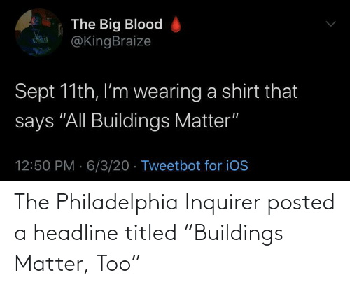 """posted: The Philadelphia Inquirer posted a headline titled """"Buildings Matter, Too"""""""