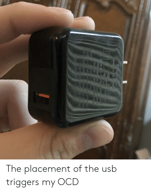 The Placement of the Usb Triggers My OCD   Usb Meme on