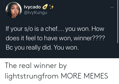 The Real: The real winner by lightstrungfrom MORE MEMES
