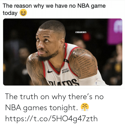 Nba Games: The reason why we have no NBA game  today S  @NBAMEMES The truth on why there's no NBA games tonight. 😤 https://t.co/5HO4g47zth
