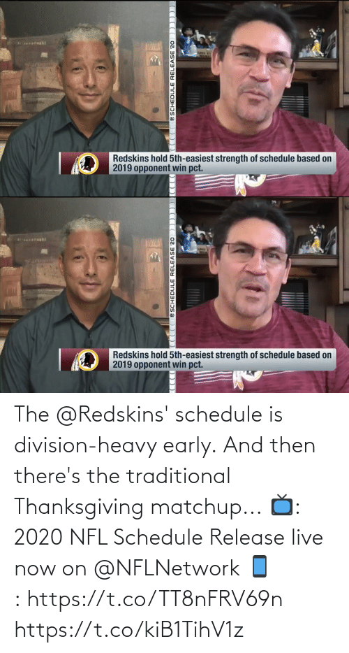 Schedule: The @Redskins' schedule is division-heavy early.  And then there's the traditional Thanksgiving matchup...  📺: 2020 NFL Schedule Release live now on @NFLNetwork 📱:https://t.co/TT8nFRV69n https://t.co/kiB1TihV1z
