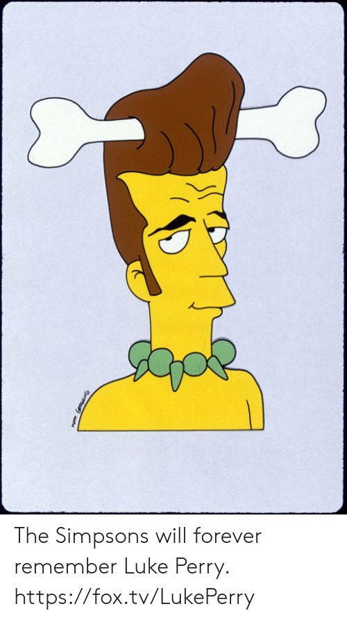 Dank, The Simpsons, and Forever: The Simpsons will forever remember Luke Perry. https://fox.tv/LukePerry