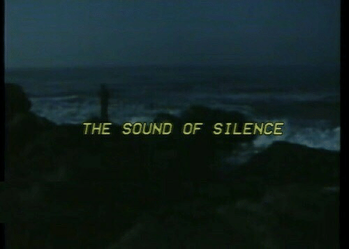 The Sound of Silence, Silence, and Sound: THE SOUND OF SILENCE