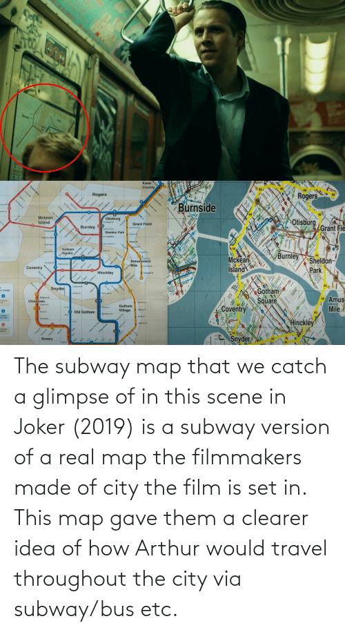 Arthur: The subway map that we catch a glimpse of in this scene in Joker (2019) is a subway version of a real map the filmmakers made of city the film is set in. This map gave them a clearer idea of how Arthur would travel throughout the city via subway/bus etc.