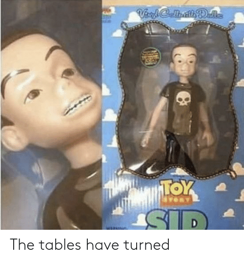 Tables, Tables-Have-Turned, and The-Tables-Have-Turned: The tables have turned