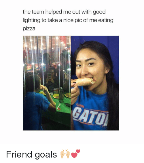 Nice Pics: the team helped me out with good  lighting to take a nice pic of me eating  pizza Friend goals 🙌🏼💕