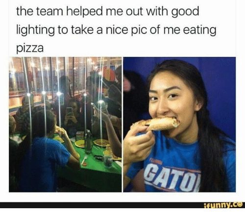 Nice Pics: the team helped me out with good  lighting to take a nice pic of me eating  pizza  GATOI  funny
