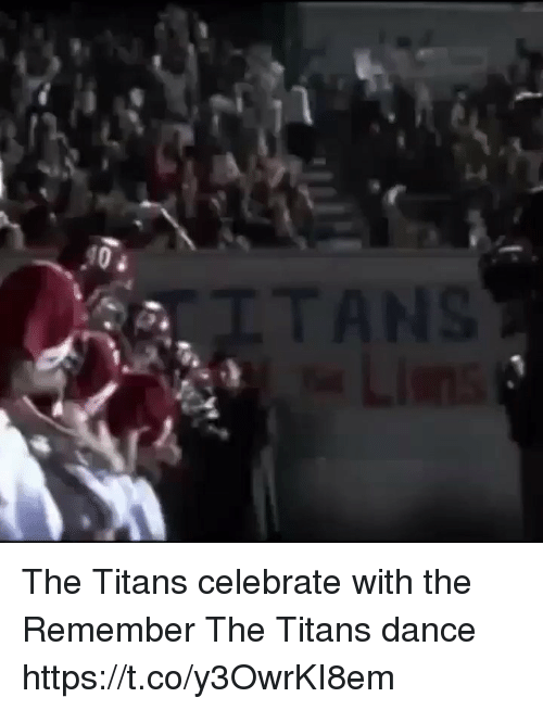 Remember the Titans: The Titans celebrate with the Remember The Titans dance https://t.co/y3OwrKI8em