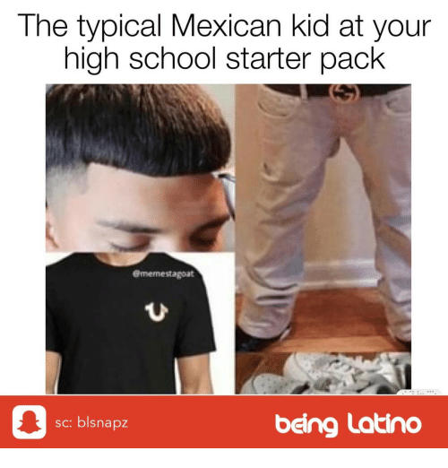 Image Of Mexican Starter Pack Funny Mulpix On The Real Messed Up Tho