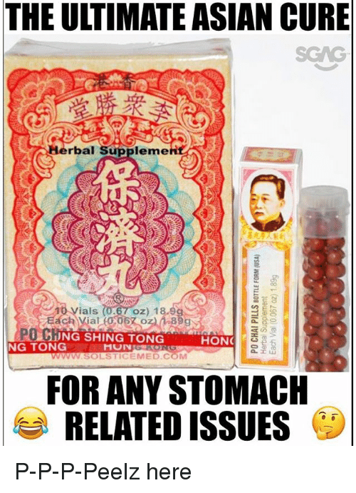 stomache: THE ULTIMATE ASIAN CURE  rbal Suppleme  10 Vials  oz) 1  PO C  NG TONG  リ18;ING SHING TONG  HON  WwM.SOLSTICEMED.COM  FOR ANY STOMACH  RELATED ISSUES P-P-P-Peelz here