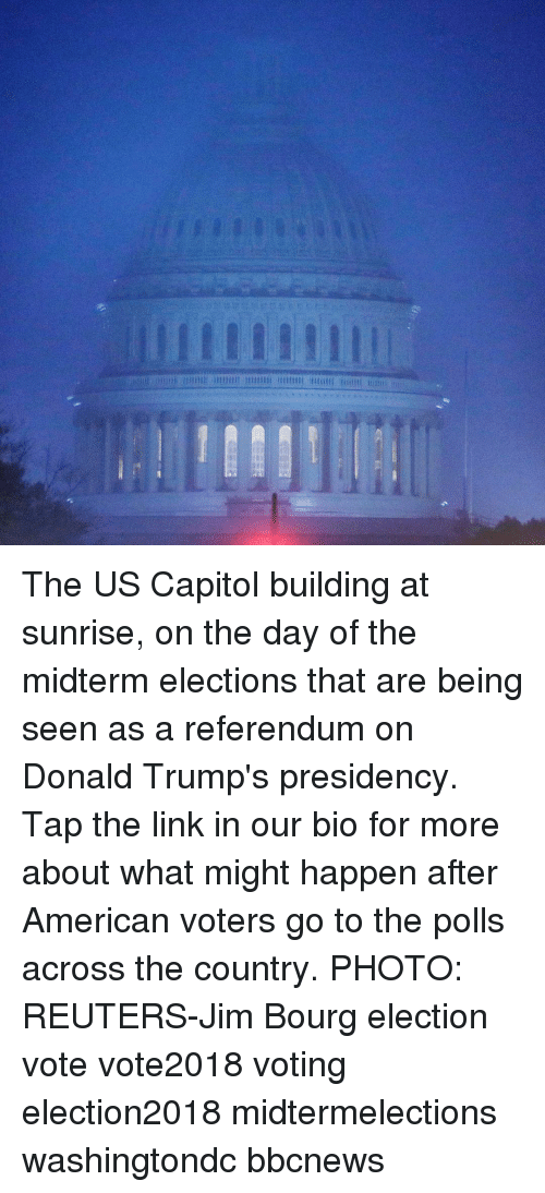 Memes, American, and Link: The US Capitol building at sunrise, on the day of the midterm elections that are being seen as a referendum on Donald Trump's presidency. Tap the link in our bio for more about what might happen after American voters go to the polls across the country. PHOTO: REUTERS-Jim Bourg election vote vote2018 voting election2018 midtermelections washingtondc bbcnews