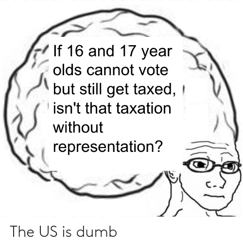 Dumb, The, and The Us: The US is dumb