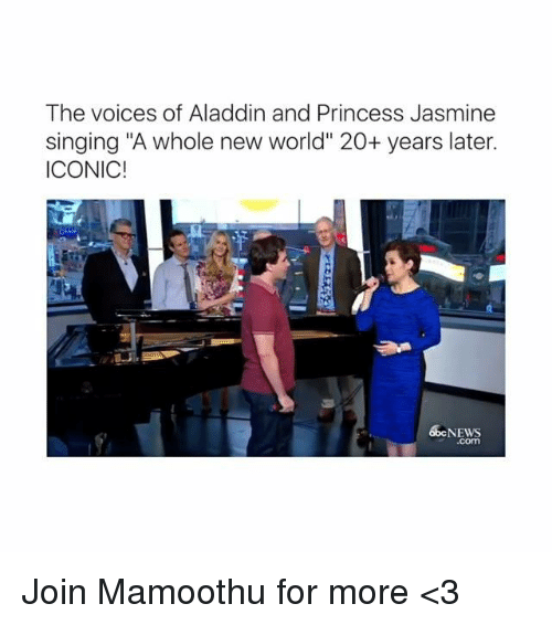 "Princess Jasmine: The voices of Aladdin and Princess Jasmine  singing ""A whole new world"" 20+ years later.  ICONIC!  65 NEWS Join Mamoothu for more <3"