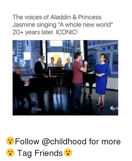 "Princess Jasmine: The voices of Aladdin & Princess  Jasmine singing ""A whole new world'  20+ years later. ICONIC! 😮Follow @childhood for more😮 Tag Friends😮"