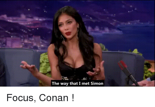 conan: The way that I met Simon Focus, Conan !