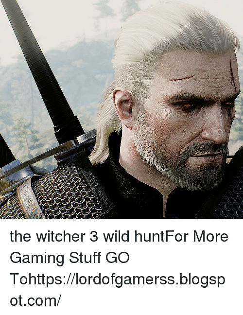 the witcher: the witcher 3 wild huntFor More Gaming Stuff GO Tohttps://lordofgamerss.blogspot.com/