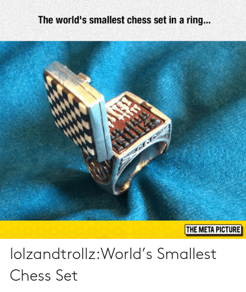 meta: The world's smallest chess set in a ring...  if  THE META PICTURE lolzandtrollz:World's Smallest Chess Set