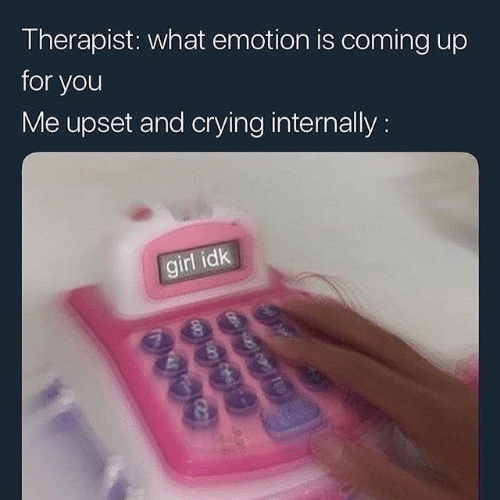 Crying, Girl, and You: Therapist: what emotion is coming up  for you  Me upset and crying internally:  girl idk