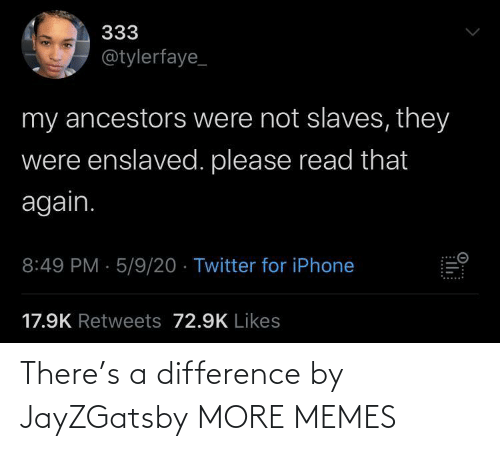 Difference: There's a difference by JayZGatsby MORE MEMES