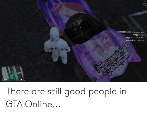 good people: There are still good people in GTA Online...