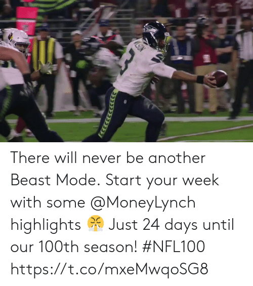 Memes, Beast Mode, and Never: There will never be another Beast Mode.  Start your week with some @MoneyLynch highlights 😤  Just 24 days until our 100th season! #NFL100 https://t.co/mxeMwqoSG8