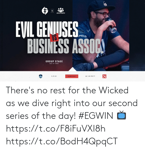 Wicked: There's no rest for the Wicked as we dive right into our second series of the day! #EGWIN  📺  https://t.co/F8iFuVXI8h https://t.co/BodH4QpqCT
