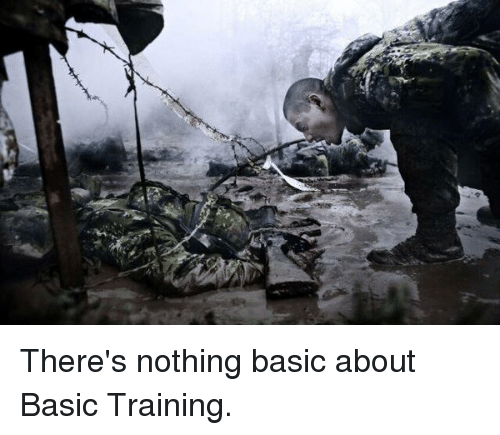 Basic Training: There's nothing basic about Basic Training.
