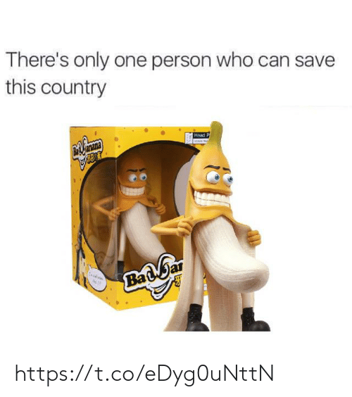 ana: There's only one person who can save  this country  ana  Head P  Ma  Badbar https://t.co/eDyg0uNttN