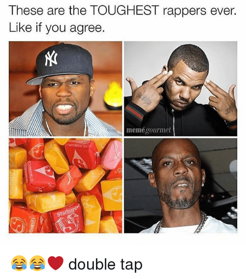 Funny, Meme, and Rappers: These are the TOUGHEST rappers ever.  Like if you agree.  memé gourmet 😂😂❤️ double tap