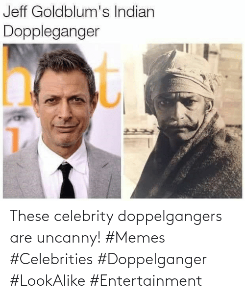 Celebrities: These celebrity doppelgangers are uncanny! #Memes #Celebrities #Doppelganger #LookAlike #Entertainment