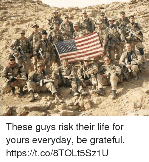 Life, Memes, and 🤖: These guys risk their life for yours everyday, be grateful. https://t.co/8TOLt5Sz1U