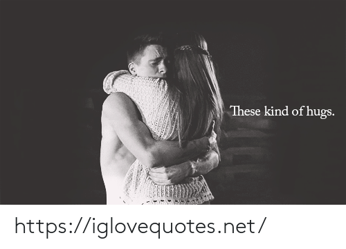 hugs: These kind of hugs.  ১ https://iglovequotes.net/