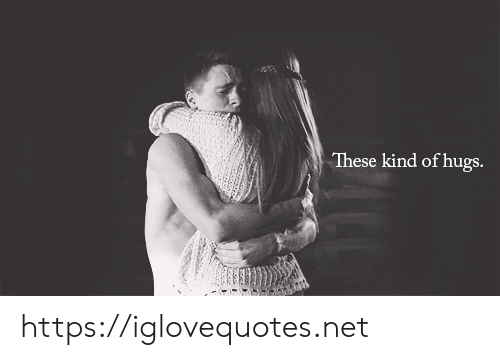 Net, Href, and Hugs: These kind of hugs. https://iglovequotes.net