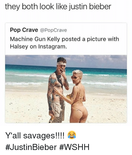 Machine Gun Kelly: they both look like justin bieber  Pop Crave  @PopCrave  Machine Gun Kelly posted a picture with  Halsey on Instagram Y'all savages!!!! 😂 #JustinBieber #WSHH
